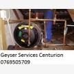 Centurion Geyser Repair 0769505709 Free Quote (34689)