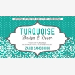 TURQUOISE Designs & Decor  - Logo